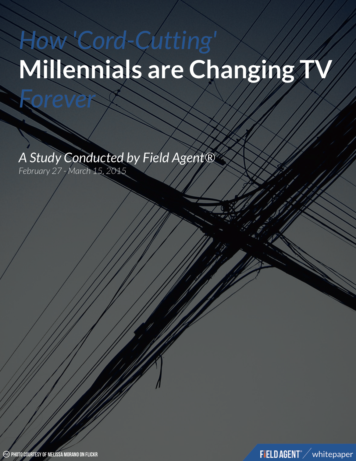 Cord-Cutting Millennials Change TV Forever - Field Agent Mobile Research Study