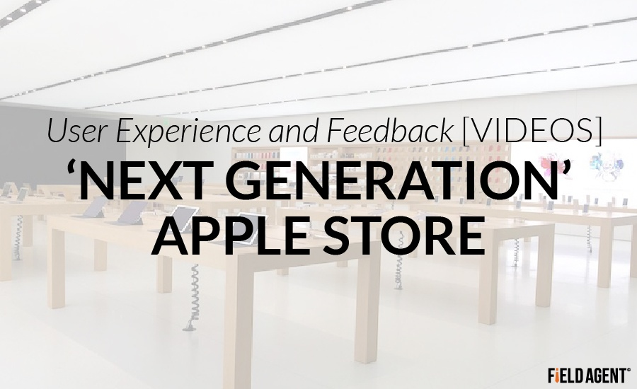 'Next Generation' Apple Store - User Experience & Feedback [VIDEOS]